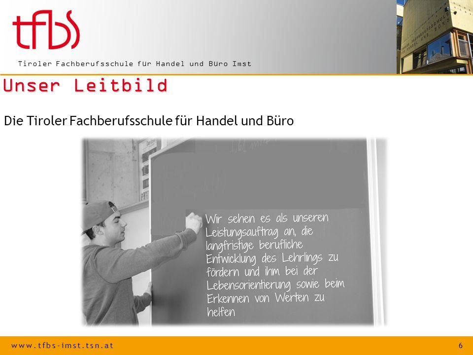 Unser Leitbild Die Tiroler Fachberufsschule für Handel und Büro