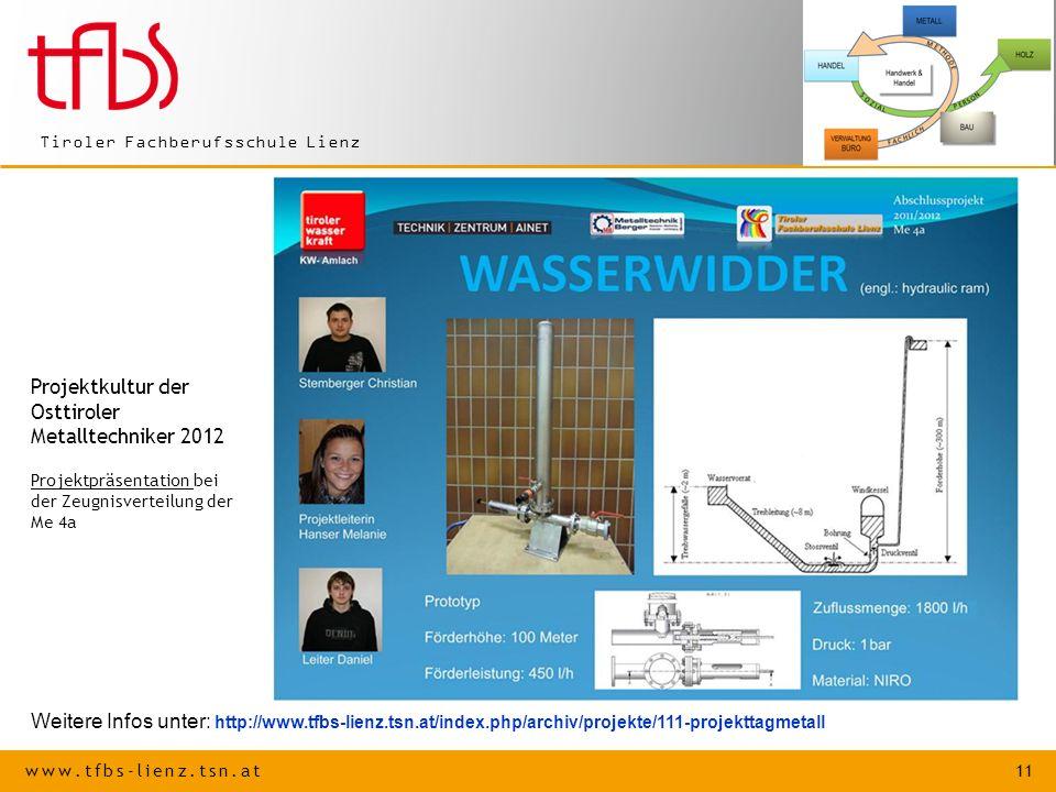 Projektkultur der Osttiroler Metalltechniker 2012