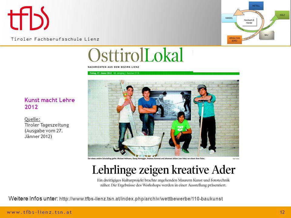 Kunst macht Lehre 2012. Quelle: Tiroler Tageszeitung. (Ausgabe vom 27. Jänner 2012)