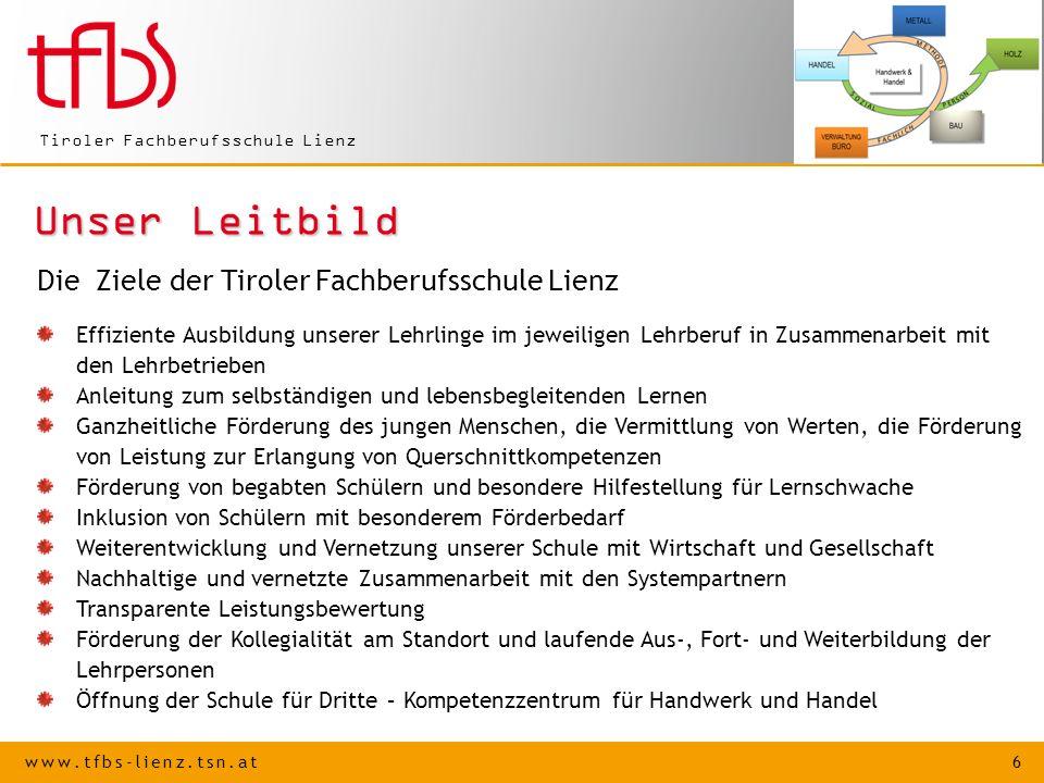Unser Leitbild Die Ziele der Tiroler Fachberufsschule Lienz