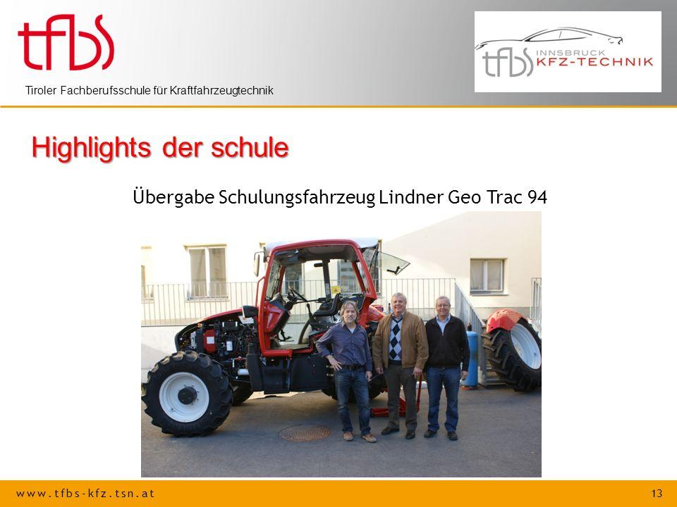 Highlights der schule Übergabe Schulungsfahrzeug Lindner Geo Trac 94