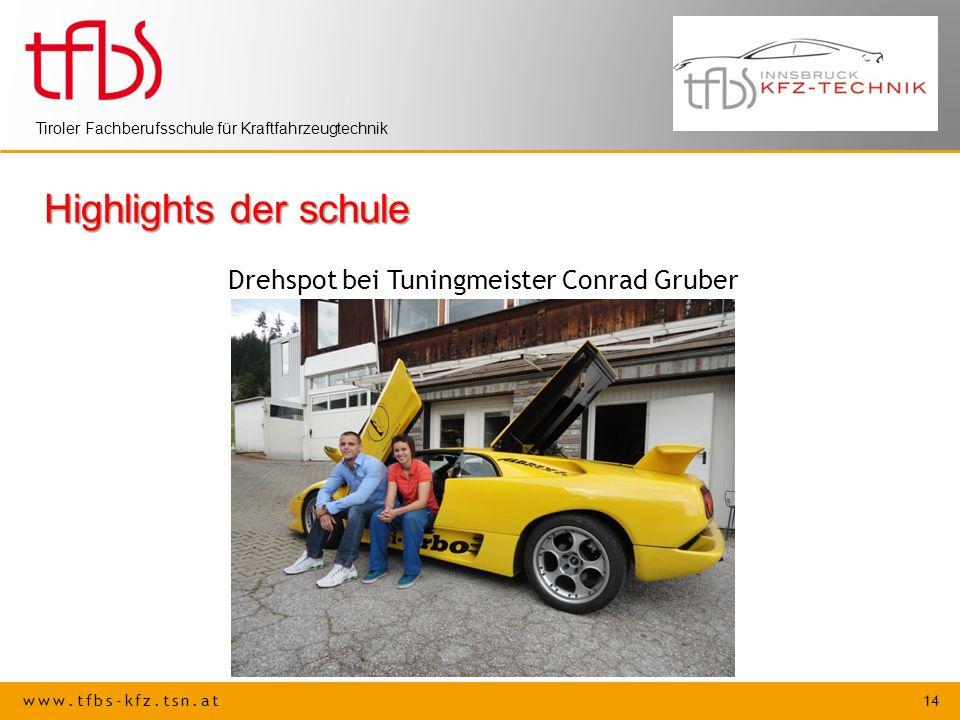 Highlights der schule Drehspot bei Tuningmeister Conrad Gruber