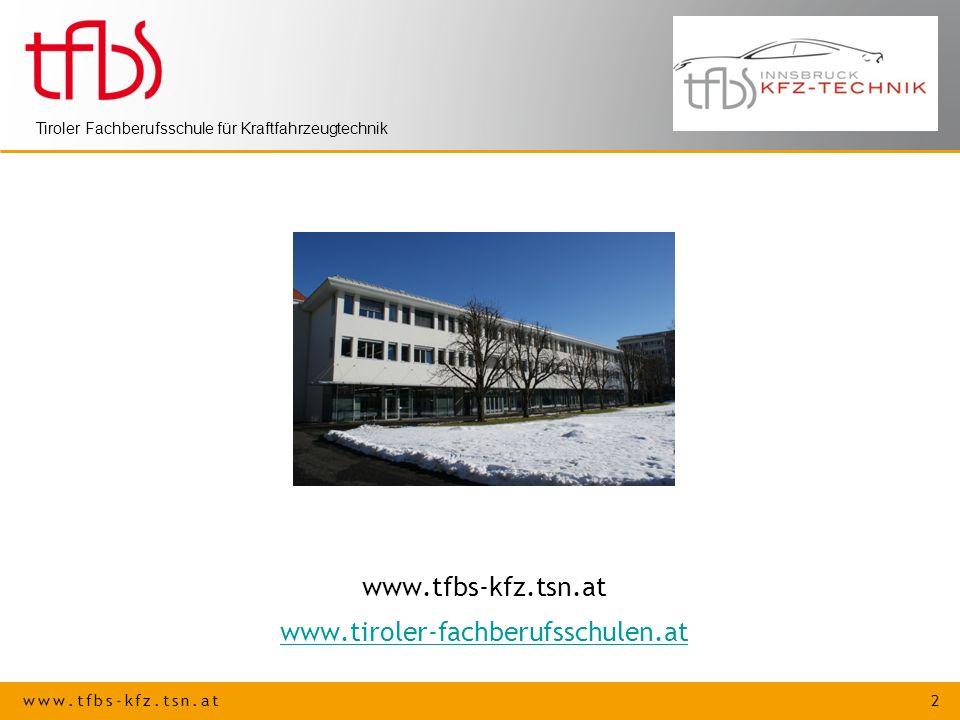 www.tfbs-kfz.tsn.at www.tiroler-fachberufsschulen.at