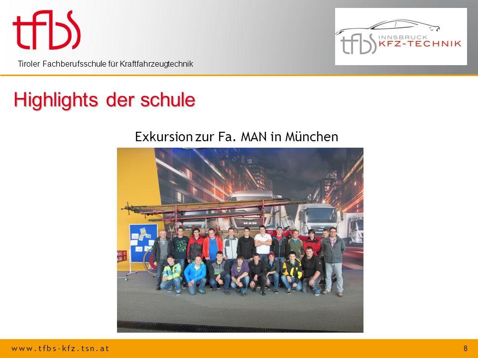 Highlights der schule Exkursion zur Fa. MAN in München