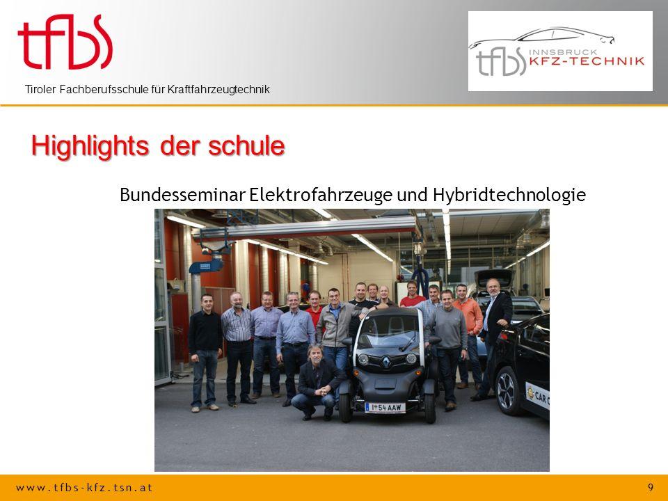 Highlights der schule Bundesseminar Elektrofahrzeuge und Hybridtechnologie