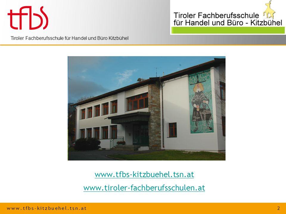 www.tfbs-kitzbuehel.tsn.at www.tiroler-fachberufsschulen.at