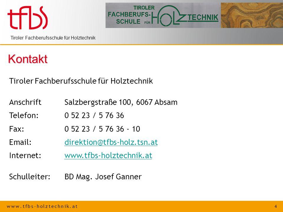 Kontakt Tiroler Fachberufsschule für Holztechnik