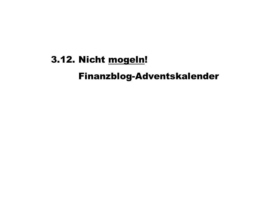 3.12. Nicht mogeln! Finanzblog-Adventskalender