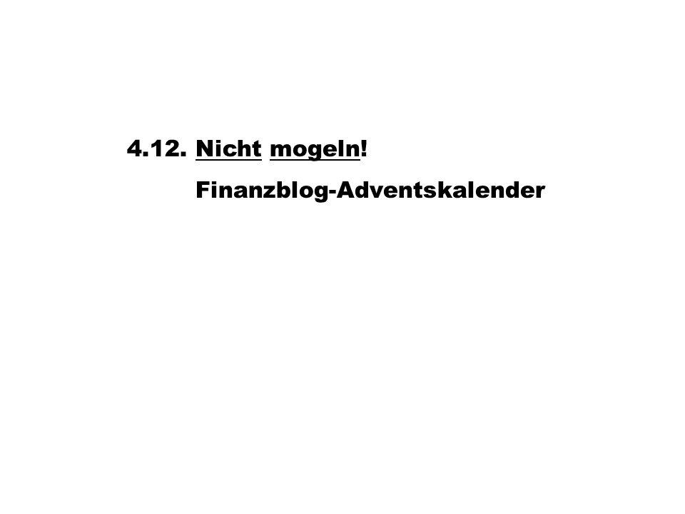 4.12. Nicht mogeln! Finanzblog-Adventskalender