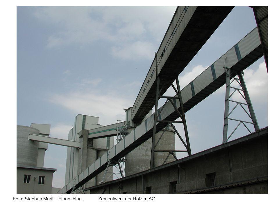 Foto: Stephan Marti – Finanzblog Zementwerk der Holzim AG
