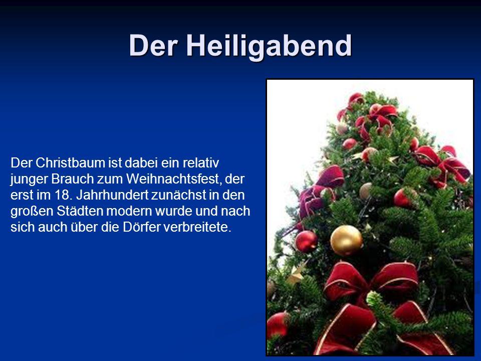 Der Heiligabend Der Christbaum ist dabei ein relativ