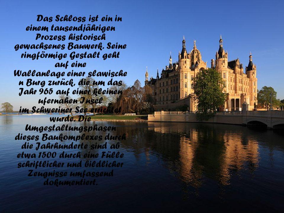Das Schloss ist ein in einem tausendjährigen Prozess historisch gewachsenes Bauwerk.