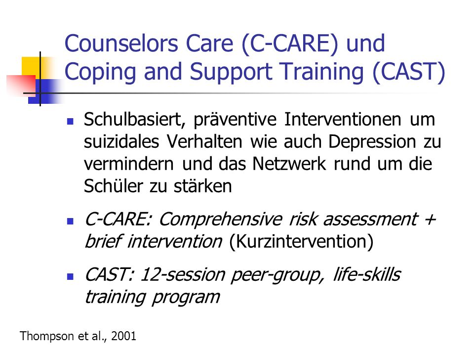Counselors Care (C-CARE) und Coping and Support Training (CAST)