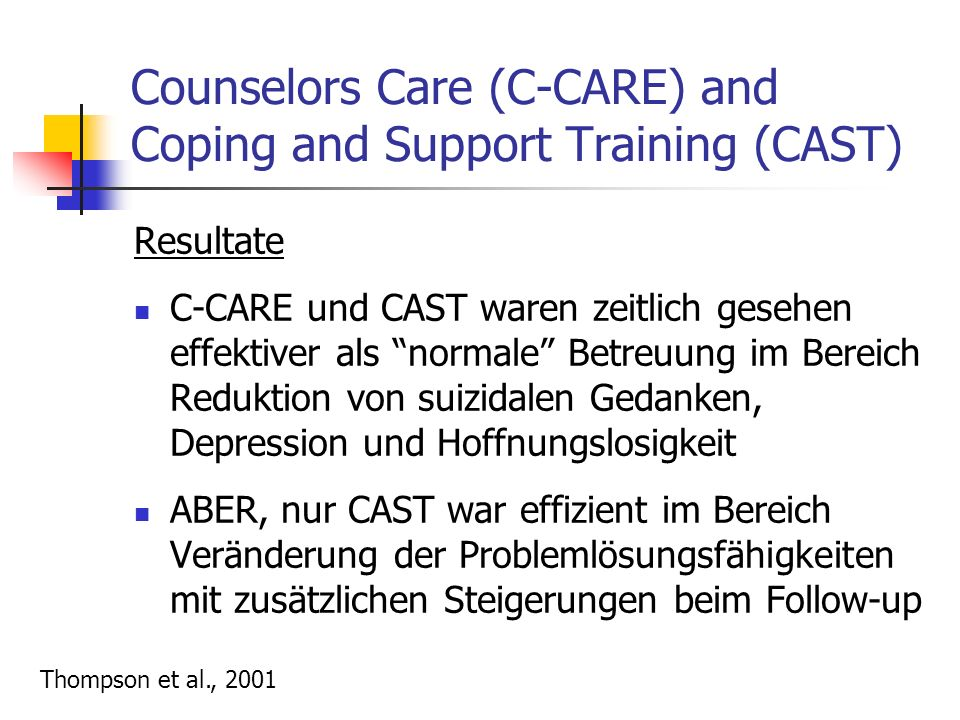 Counselors Care (C-CARE) and Coping and Support Training (CAST)