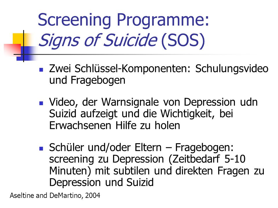 Screening Programme: Signs of Suicide (SOS)