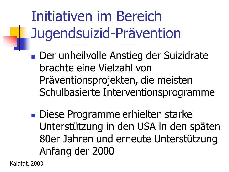 Initiativen im Bereich Jugendsuizid-Prävention