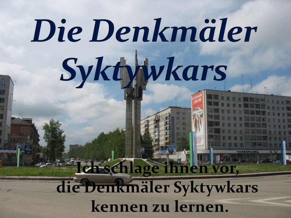 Die Denkmäler Syktywkars