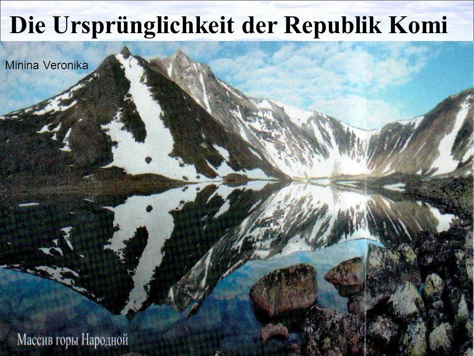 Die Ursprünglichkeit der Republik Komi