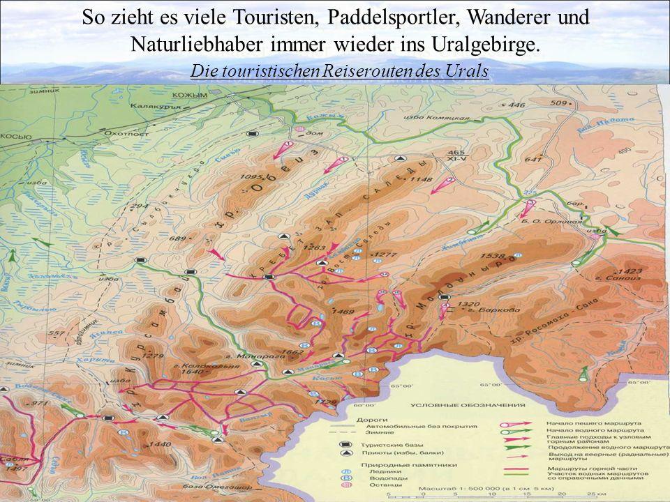 Die touristischen Reiserouten des Urals