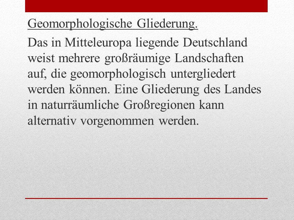 Geomorphologische Gliederung