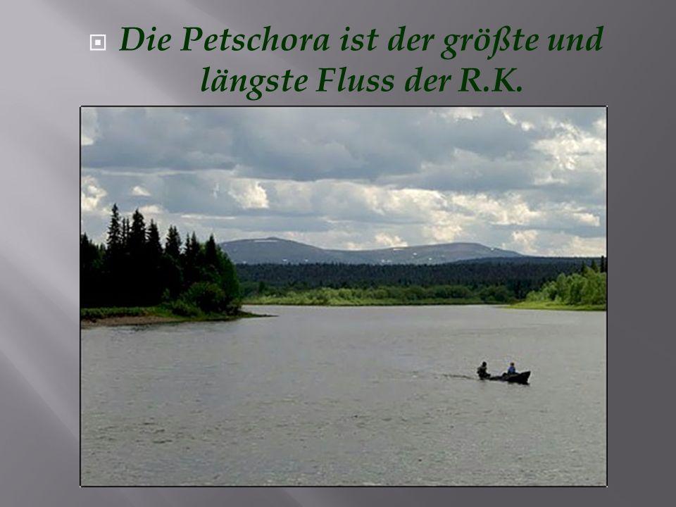 Die Petschora ist der größte und längste Fluss der R.K.