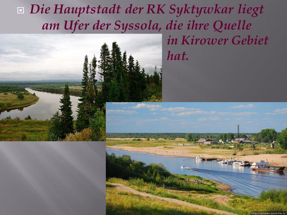 Die Hauptstadt der RK Syktywkar liegt am Ufer der Syssola, die ihre Quelle