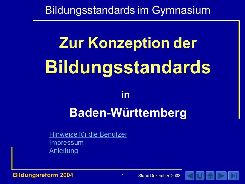 Bildungsstandards Zur Konzeption der Baden-Württemberg in