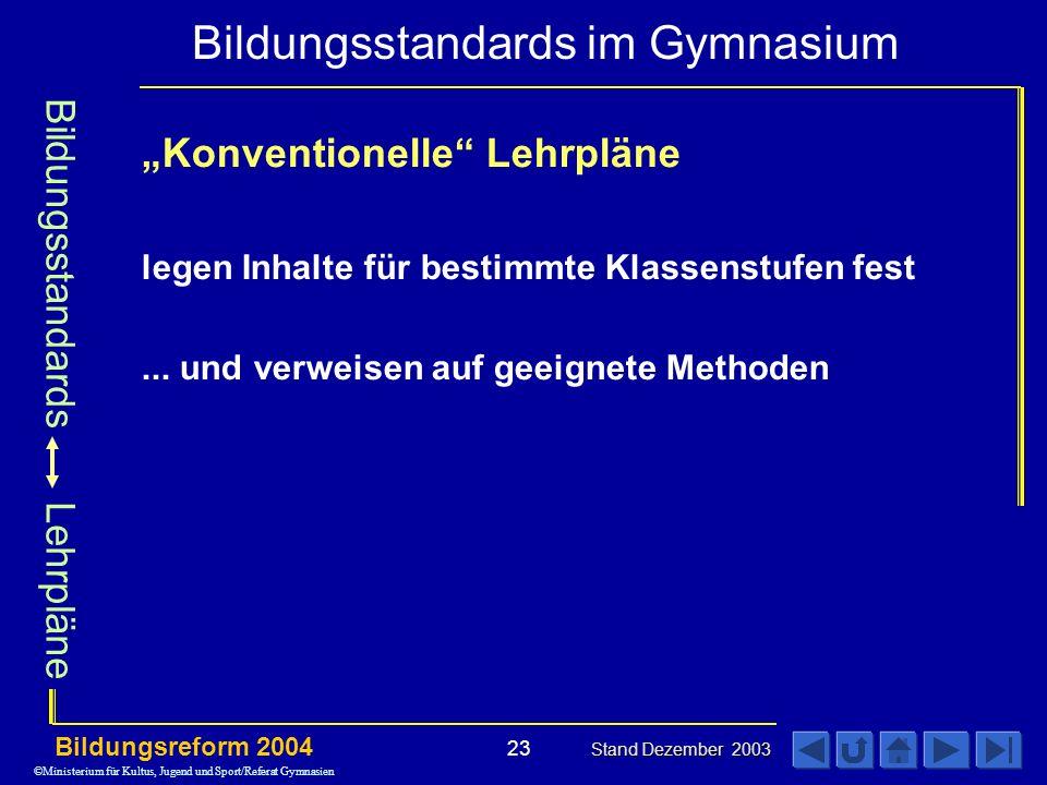 """Bildungsstandards Lehrpläne """"Konventionelle Lehrpläne"""