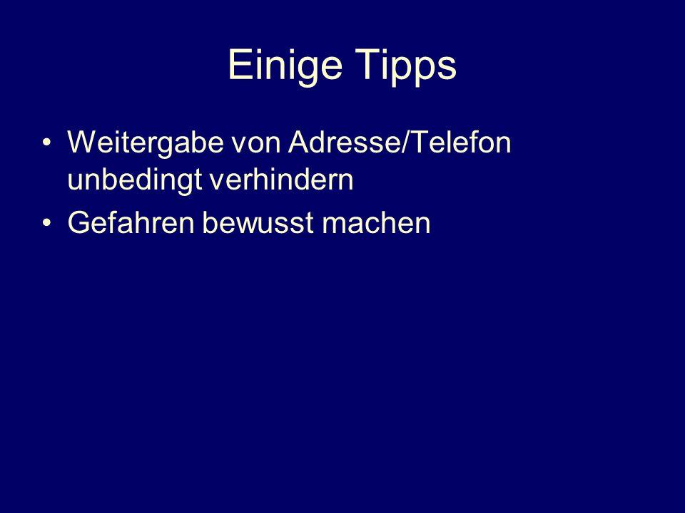 Einige Tipps Weitergabe von Adresse/Telefon unbedingt verhindern