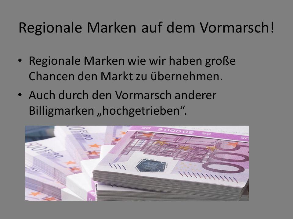Regionale Marken auf dem Vormarsch!