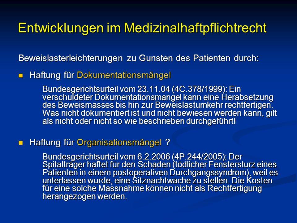 Entwicklungen im Medizinalhaftpflichtrecht