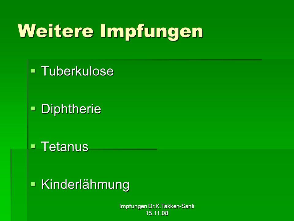 Impfungen Dr.K.Takken-Sahli 15.11.08