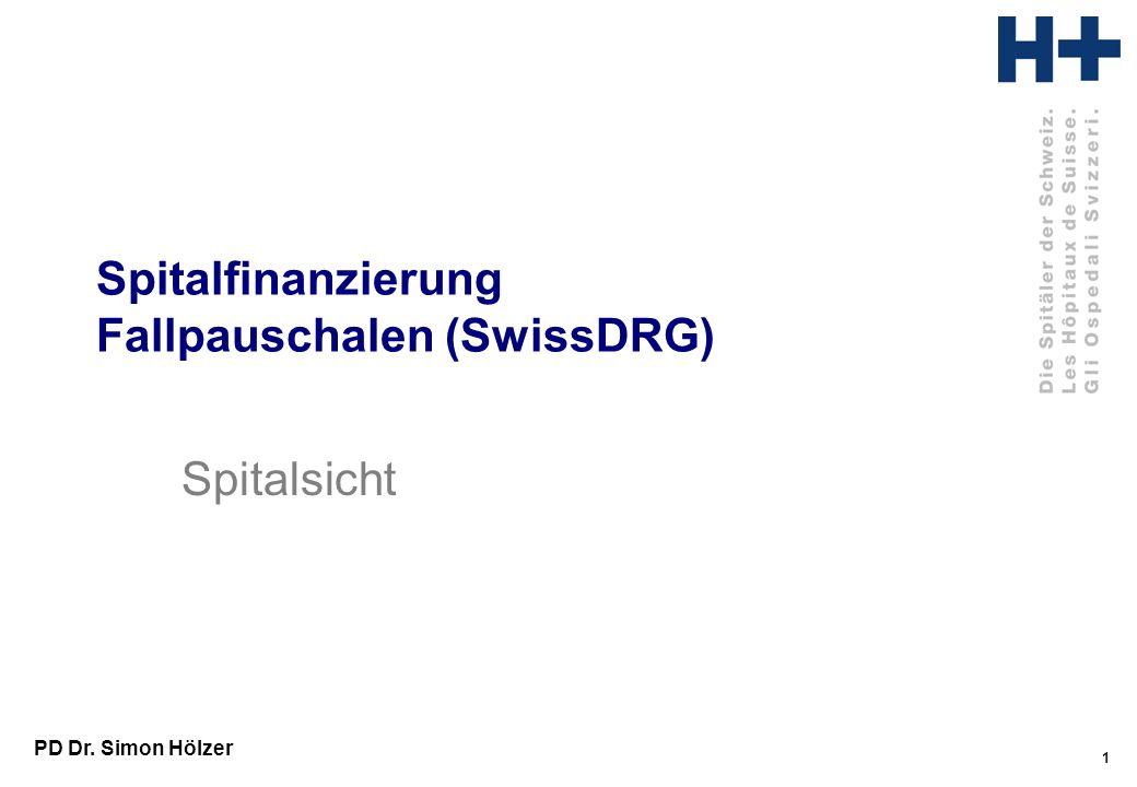 Spitalfinanzierung Fallpauschalen (SwissDRG)
