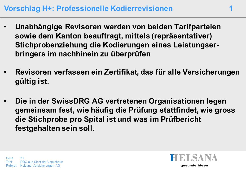 Vorschlag H+: Professionelle Kodierrevisionen 1
