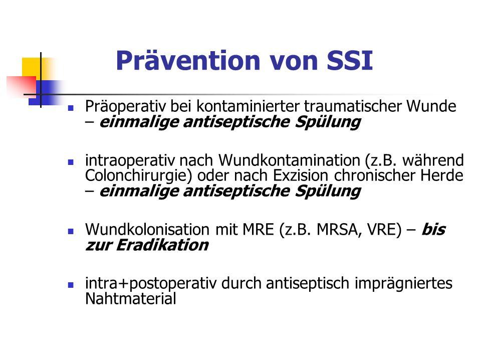 Prävention von SSI Präoperativ bei kontaminierter traumatischer Wunde – einmalige antiseptische Spülung.