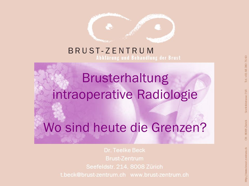 Brusterhaltung intraoperative Radiologie Wo sind heute die Grenzen