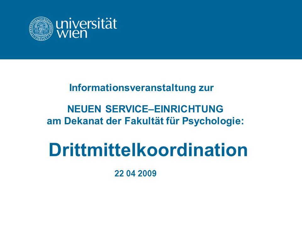 Drittmittelkoordination 22 04 2009