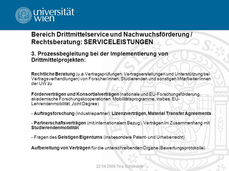 Bereich Drittmittelservice und Nachwuchsförderung / Rechtsberatung: SERVICELEISTUNGEN