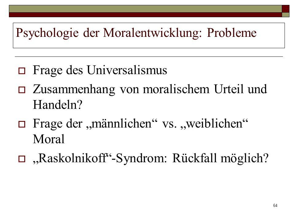 Psychologie der Moralentwicklung: Probleme