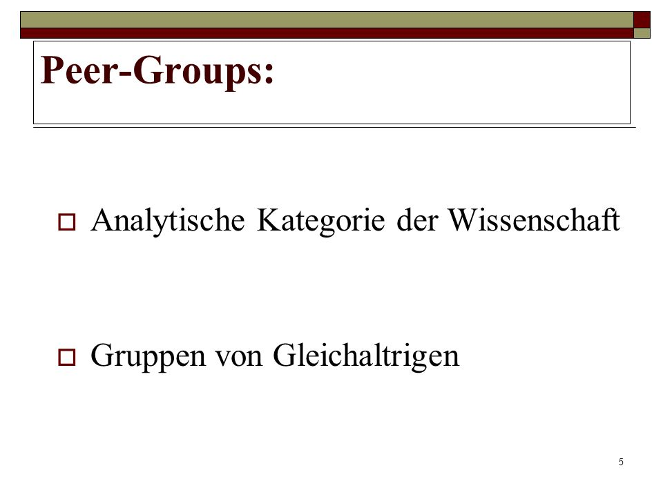 Peer-Groups: Analytische Kategorie der Wissenschaft