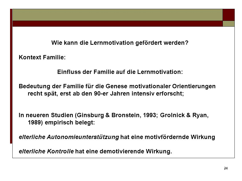 Wie kann die Lernmotivation gefördert werden Kontext Familie: