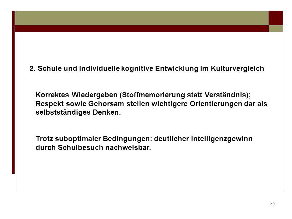 2. Schule und individuelle kognitive Entwicklung im Kulturvergleich