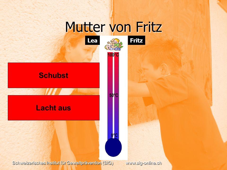 Mutter von Fritz Schubst Lacht aus Lea Fritz