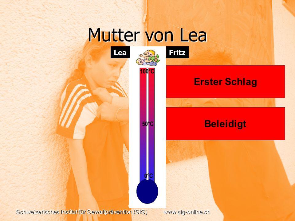 Mutter von Lea Erster Schlag Beleidigt Lea Fritz