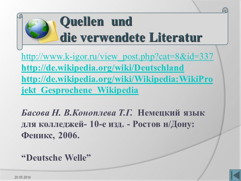 Quellen und die verwendete Literatur