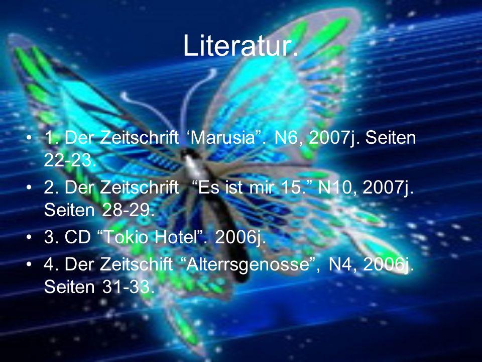 Literatur. 1. Der Zeitschrift 'Marusia . N6, 2007j. Seiten 22-23.