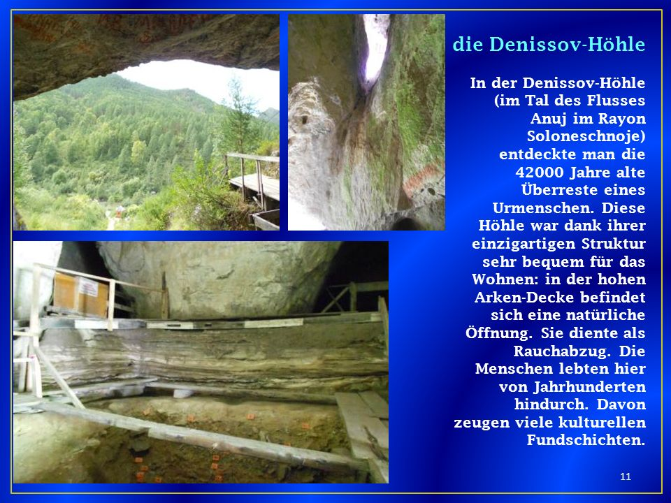 die Denissov-Höhle