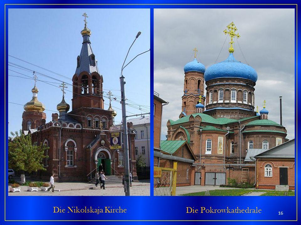 Die Nikolskaja Kirche Die Pokrowkathedrale