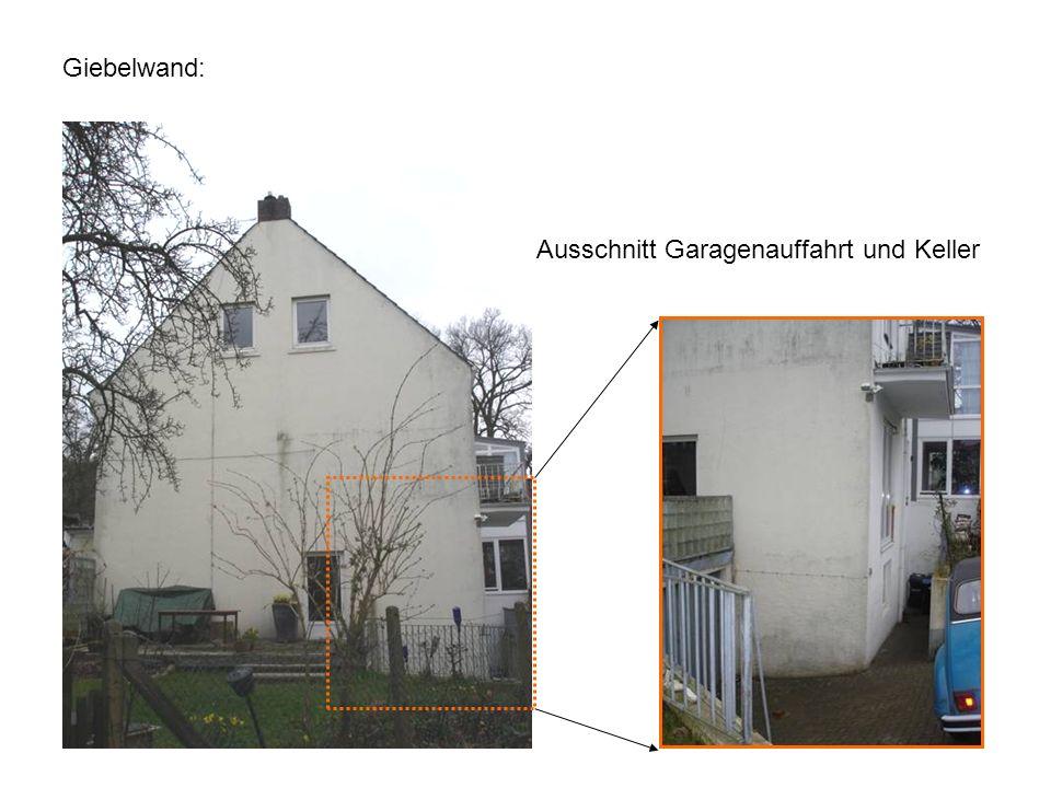 Giebelwand: Ausschnitt Garagenauffahrt und Keller