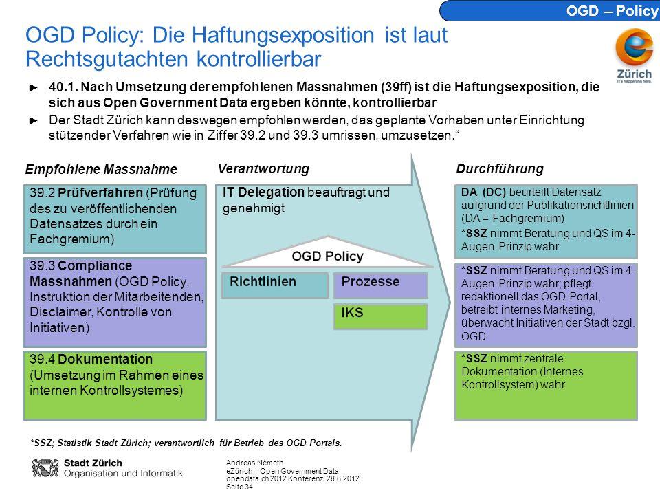 OGD – Policy OGD Policy: Die Haftungsexposition ist laut Rechtsgutachten kontrollierbar.